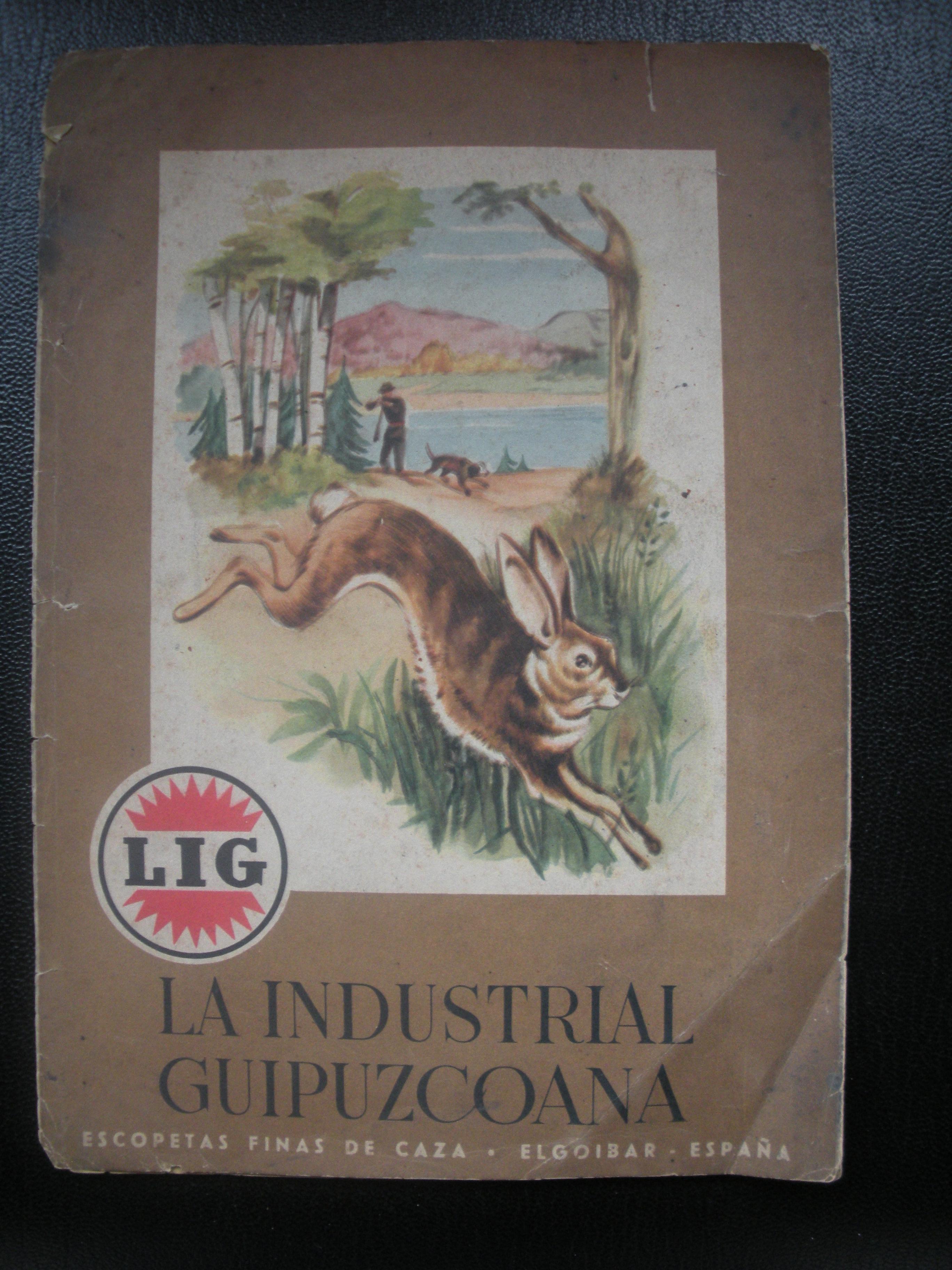 CATÁLOGO DE ESCOPETAS DE LA INDUSTRIAL GUIPUZCOANA (LIG)