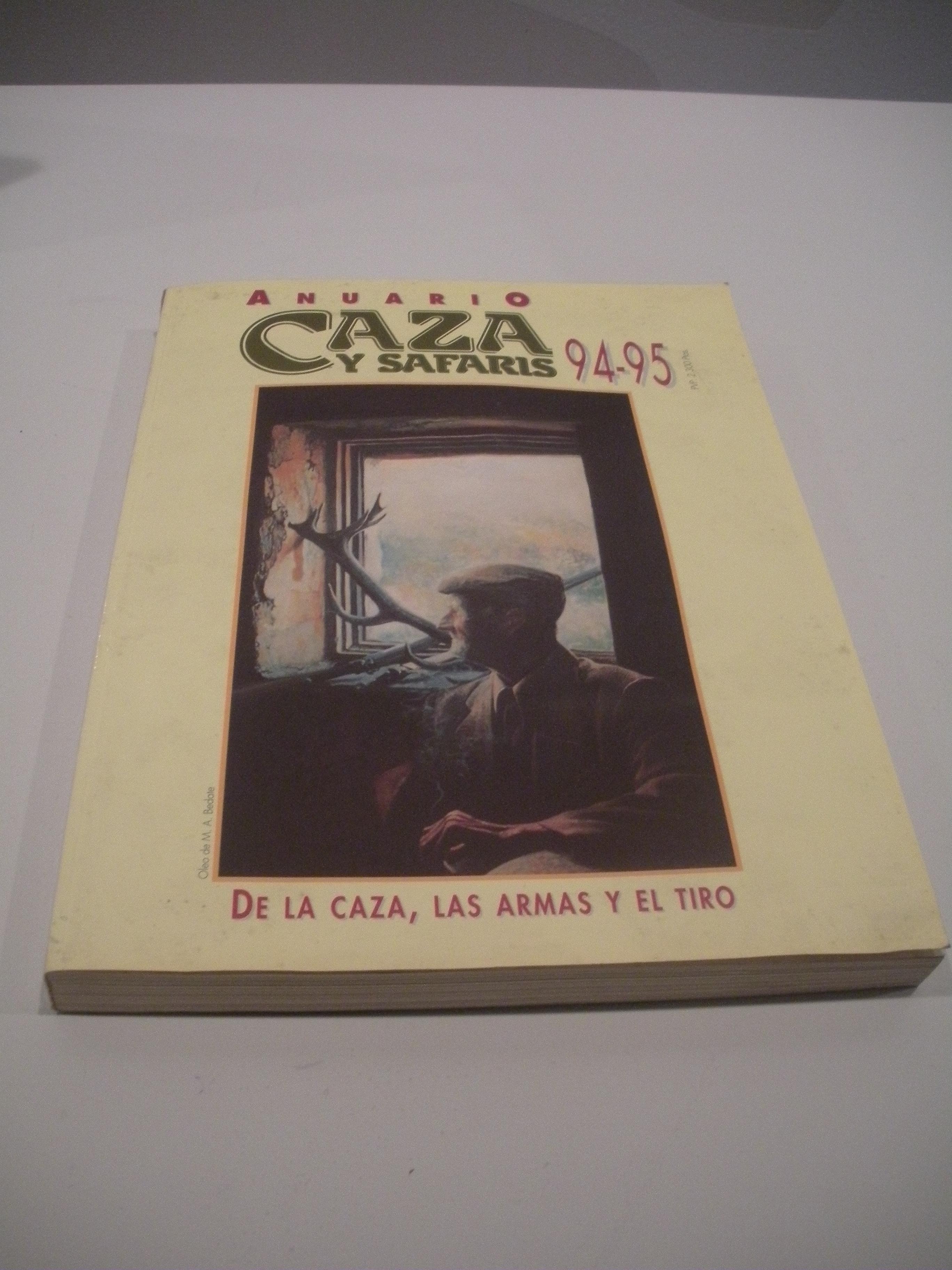 ANUARIO CAZA Y SAFARIS 94 - 95