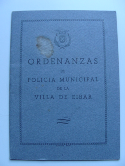 Odenanzas de policia municipal de la villa de Eibar