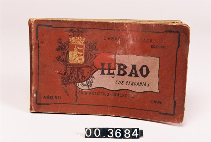 """""""El libro de Bilbao y sus cercanías. Guía Artístico-Comercial"""""""