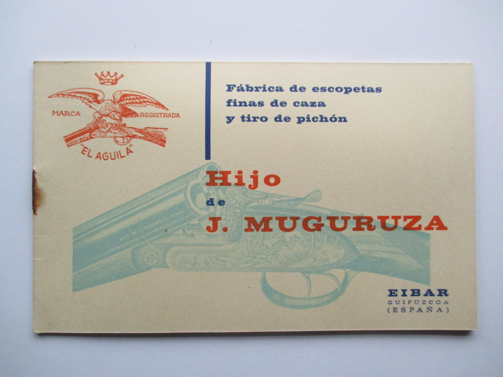 Fábrica de escopetas finas de caza y tiro pichón Hijo de J. Muguruza