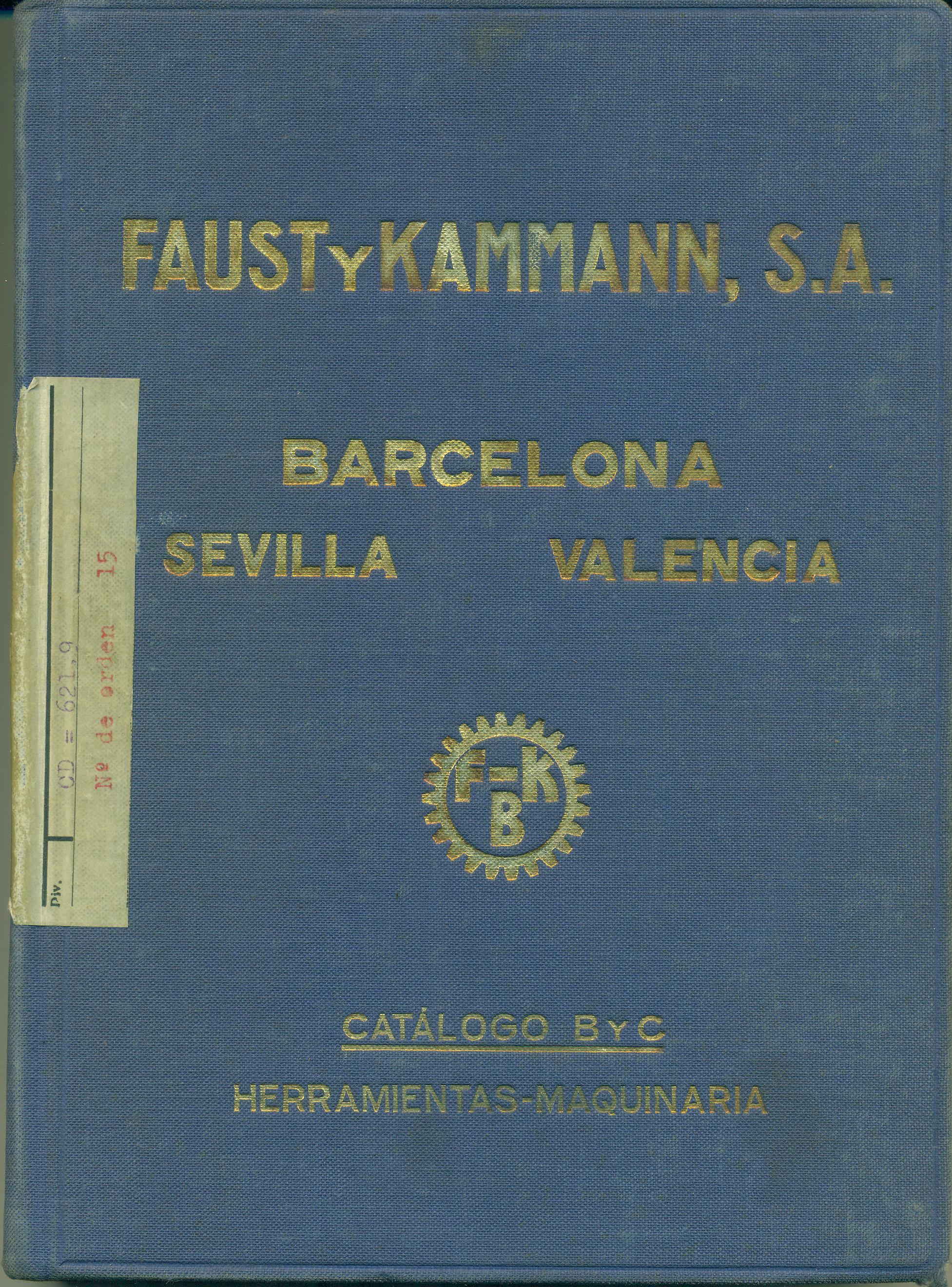 FAUST Y KAMMANN, S.A.