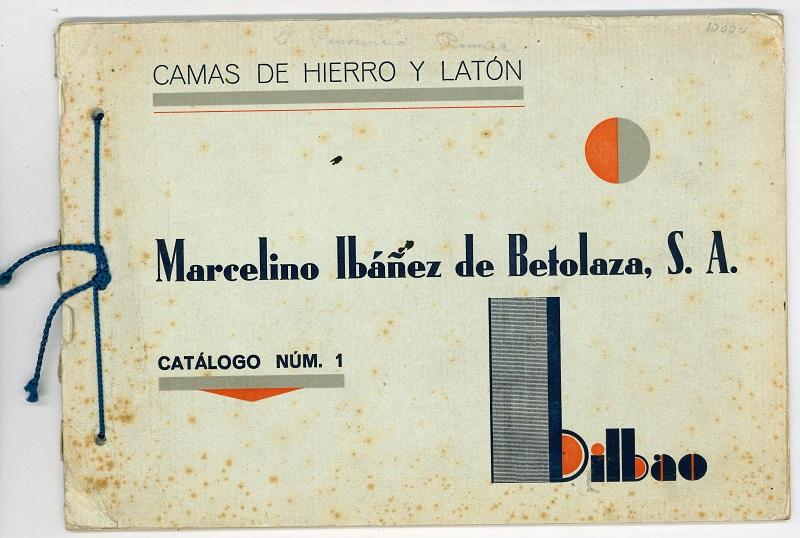 Fábrica de camas de  Marcelino Ibañez de Betolaza S.A.