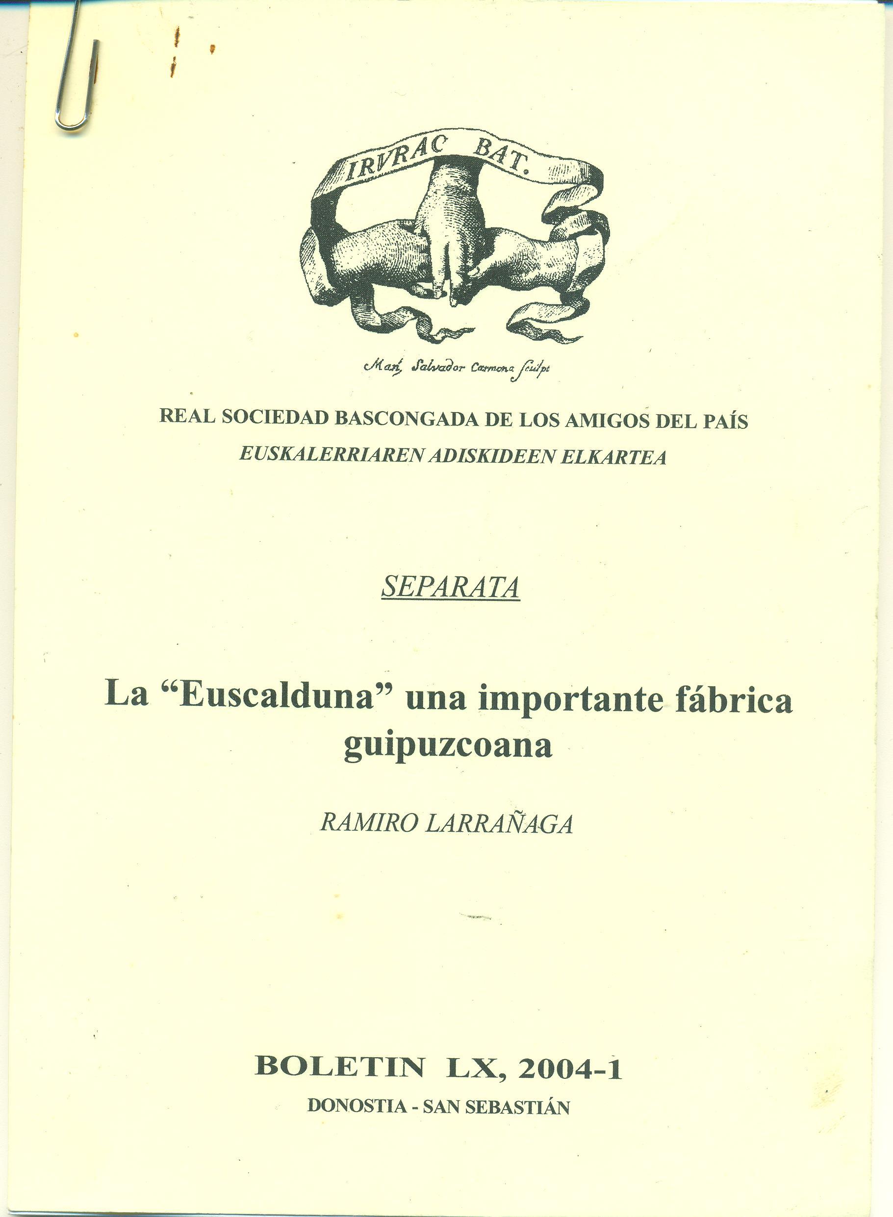 La Eukalduna una importante fábrica Guipuzcoana