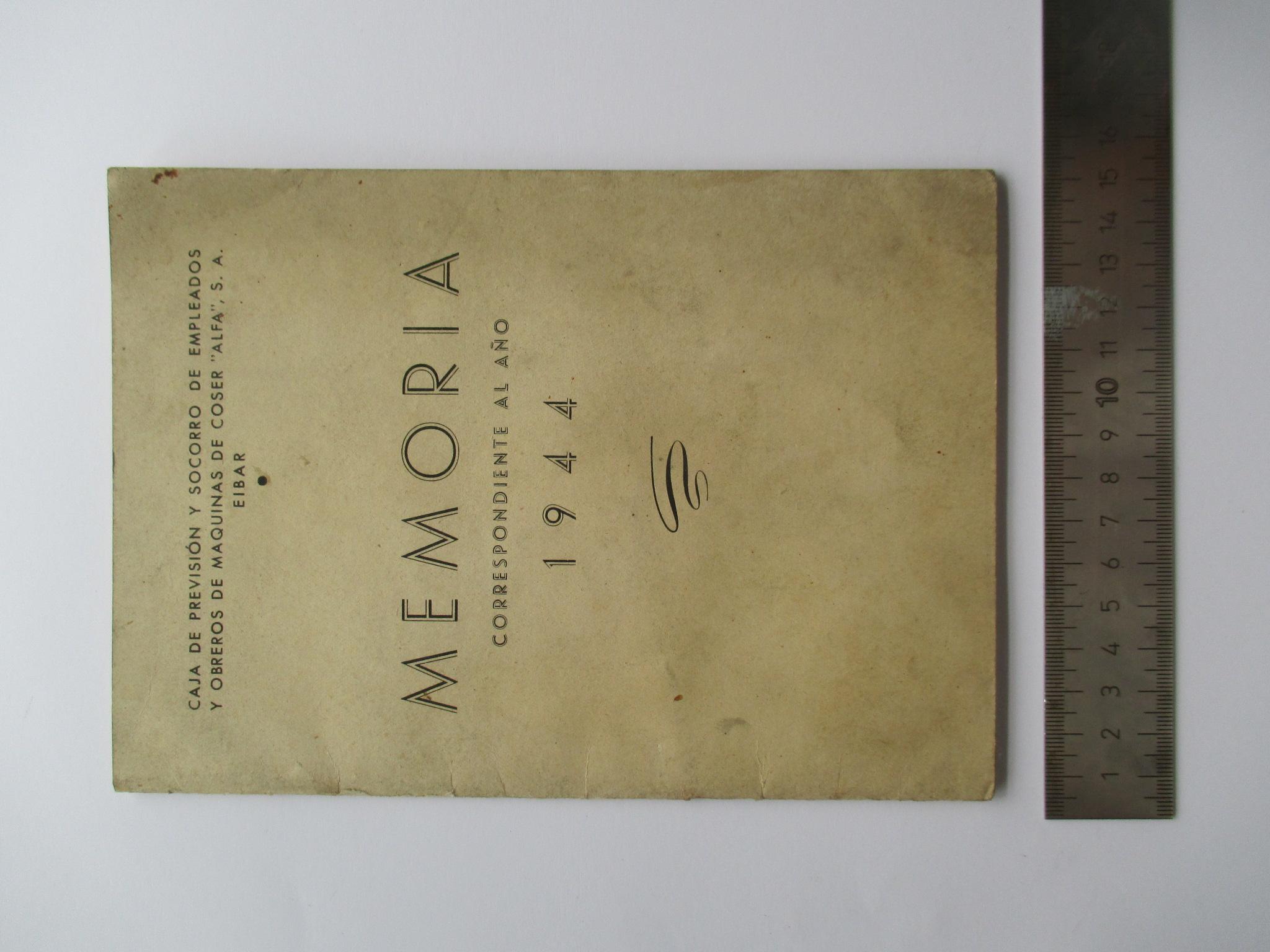 MEMORIA DE LA CAJA DE PREVISIÓN Y SOCORRO DE EMPLEADOS Y OBREROS DE MÁQUINAS DE COSER ALFA S.A.. AÑO 1944