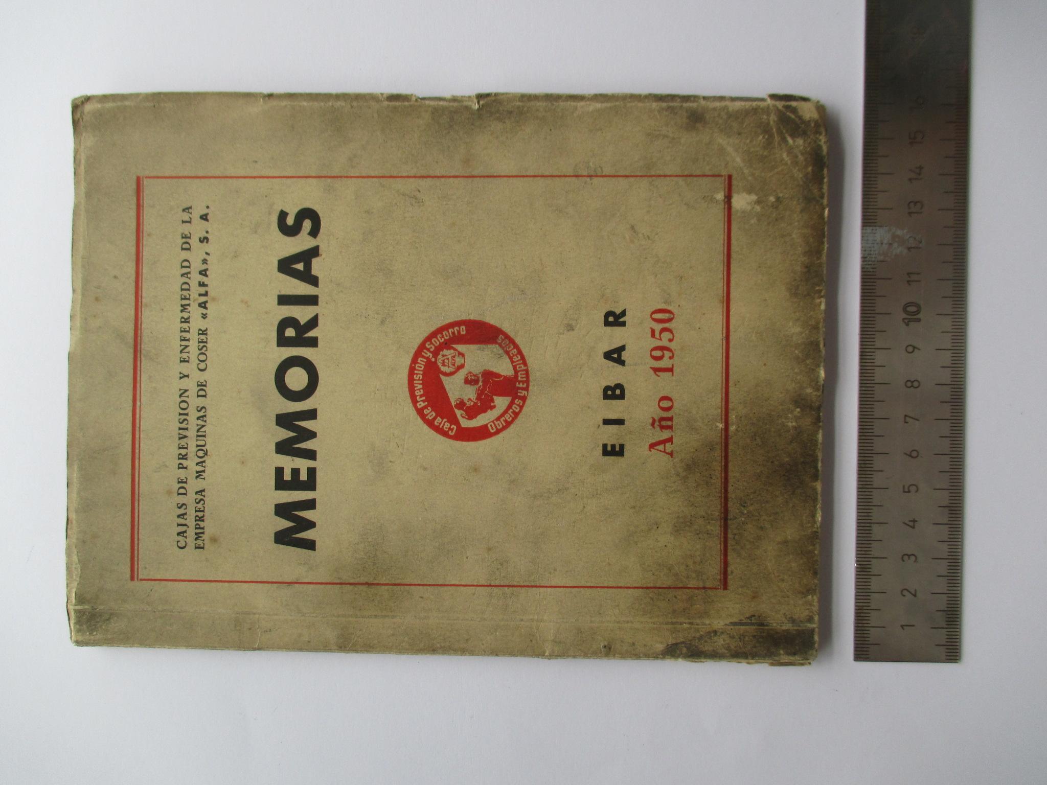 MEMORIA DE LA CAJA DE PREVISIÓN Y SOCORRO DE EMPLEADOS Y OBREROS DE MÁQUINAS DE COSER ALFA S.A.. AÑO 1950