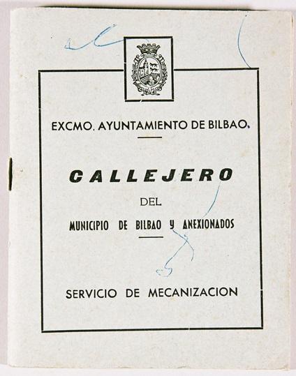 """""""Callejero del Municipio de Bilbao y Anexionados"""""""