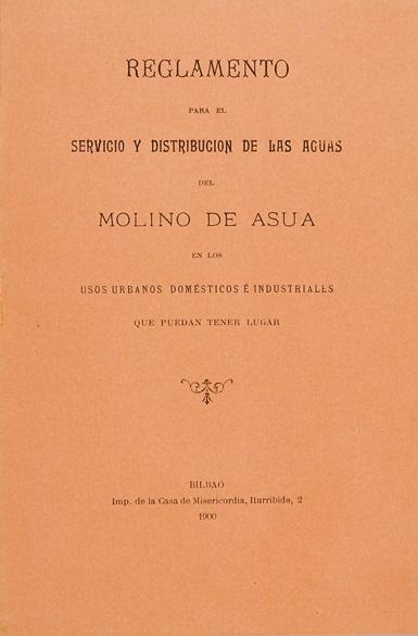 """""""Reglamento para el servicio y distribución de las aguas del Molino de Asua"""""""