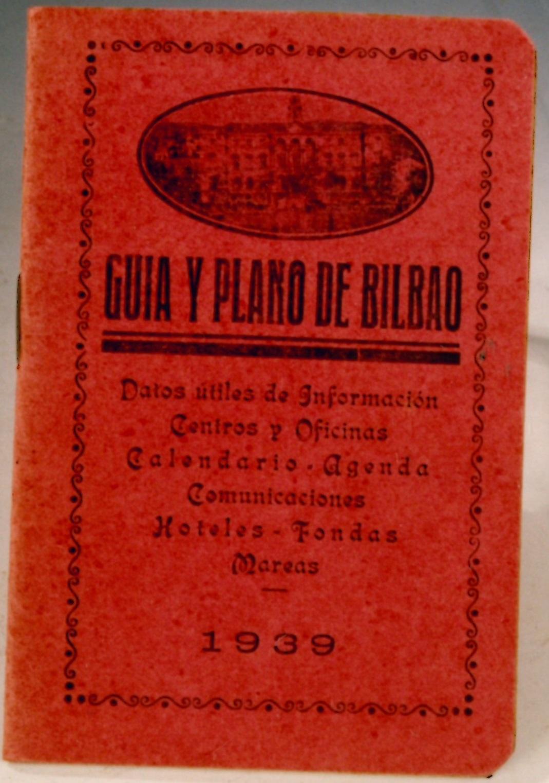 """""""Guía y Plano de Bilbao"""""""
