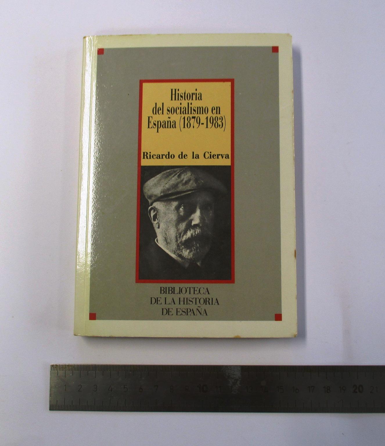 Historia del socialismo en España (1879-1983).