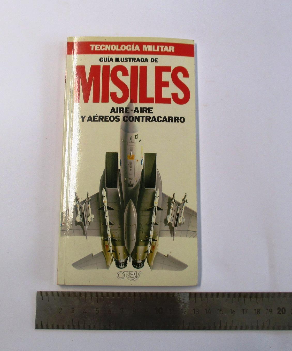 Guía Ilustrada de Misiles. Aire-Aire y Aéreos Contracarro.