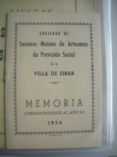 MEMORIA DE SOCIEDAD DE SOCORROS MUTUOS DE ARTESANOS DE PREVISIÓN SOCIAL DE LA VILLA DE EIBAR