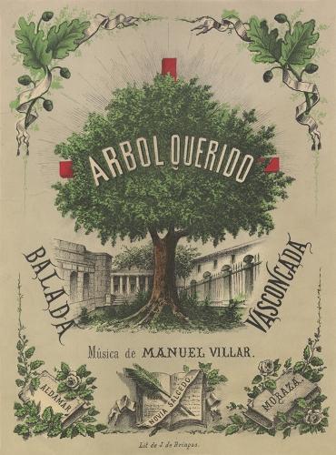 """""""Árbol Querido. Balada Vascongada"""""""