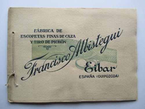 Fábrica de escopetas finas de caza y tiro pichón Francisco Albistegui