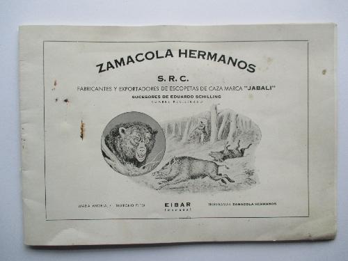 """Zamacola Hermanos S.R.C. Fabricantes de y exportadores de escopetas de caza marca """"Jabali"""". Sucesores de Eduardo Schilling. Nombre registrado."""