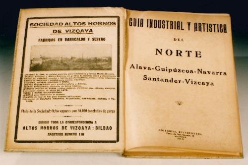 """""""Guía Industrial y Artística del Norte. Álava. Guipuzcoa. Navarra. Santander. Vizcaya"""""""
