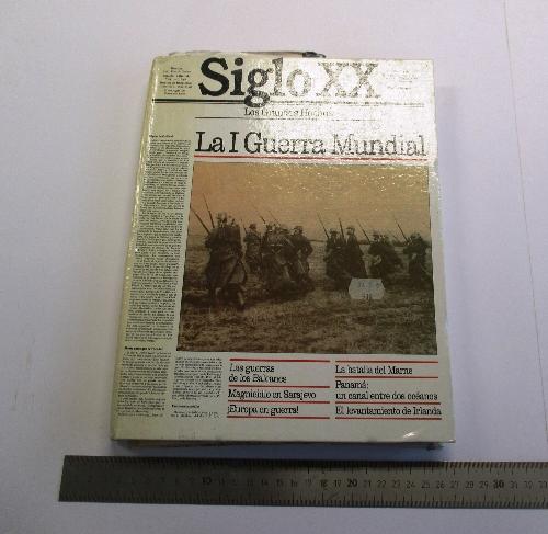 """""""La I Guerra Mundial"""". Siglo XX. Los Grandes Hechos."""