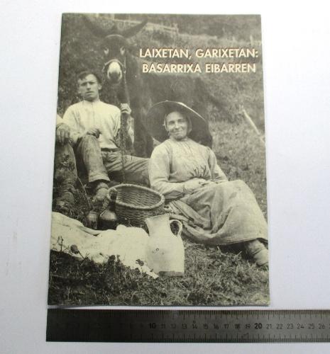"""""""Laixetan, Garixetan: Basarrixa Eibarren"""""""