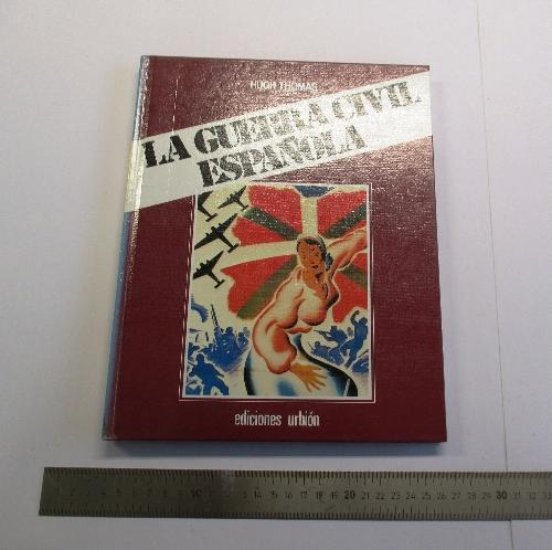 """""""La Guerra Civil Española""""."""